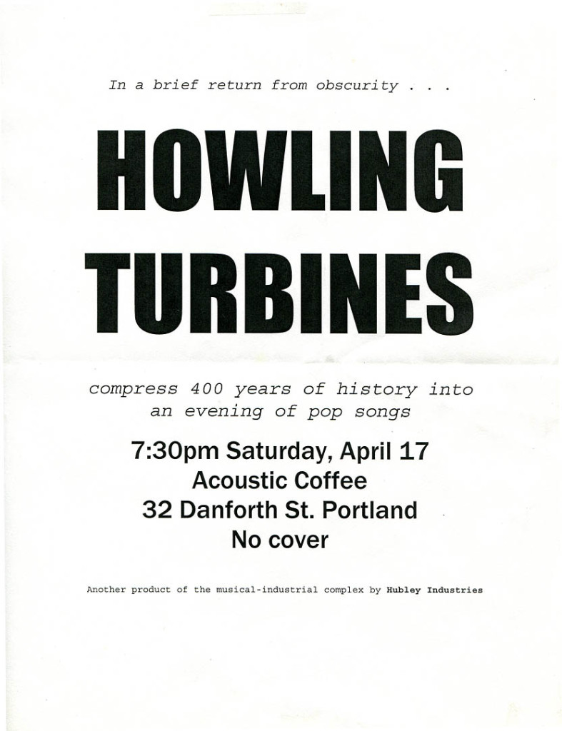 """Brief return from obscurity"" refers to the fact that the Turbines played only private parties after the sale of the Free Street Taverna, our sole public venue. And the Acoustic Coffee date turned out to be the Turbines' last gig. Hubley Archives."